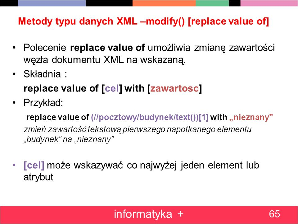 Metody typu danych XML –modify() [replace value of]